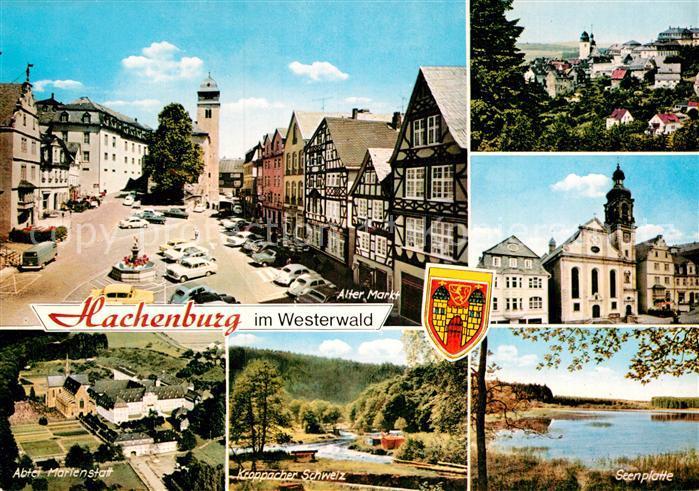 AK / Ansichtskarte Hachenburg Westerwald Alter Markt Kirche Abtei Marienstatt Kroppacher Schweiz Seenplatte Kat. Hachenburg