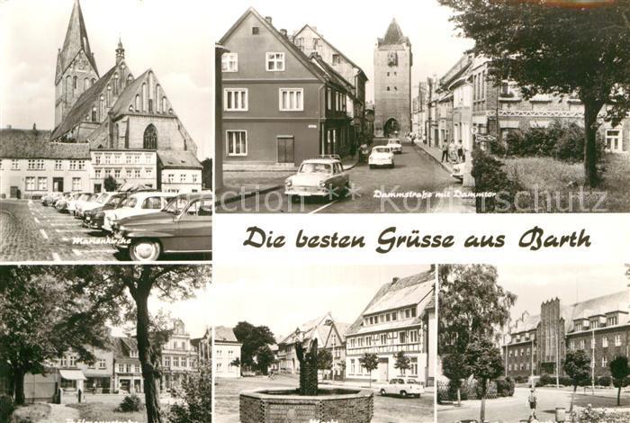 AK / Ansichtskarte Barth Dammstrasse Dammtor Marienkirche  Kat. Barth