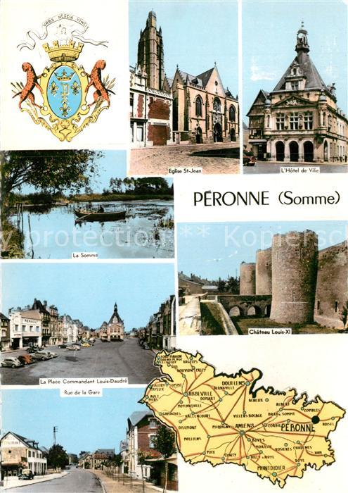 AK / Ansichtskarte Peronne Somme Eglise St Jean Hotel de Ville Le Somme La Place Commandant Louis Daudre Rue de la Gare Chateau Louis Kat. Peronne