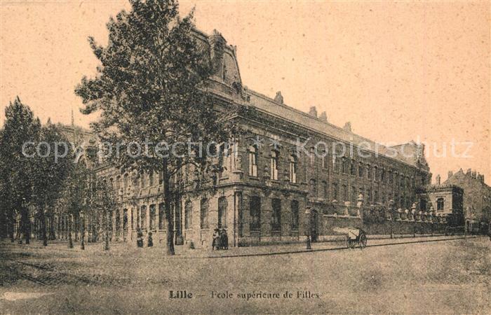AK / Ansichtskarte Lille Nord Ecole superieure de Filles Kat. Lille