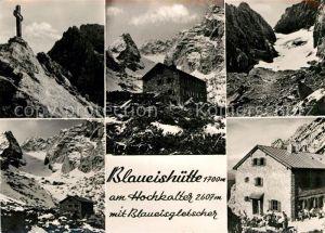 AK / Ansichtskarte Blaueishuette Berghaus am Hochkalter Blaueisgletscher Gebirgspanorama Kat. Hochkalter Ramsau