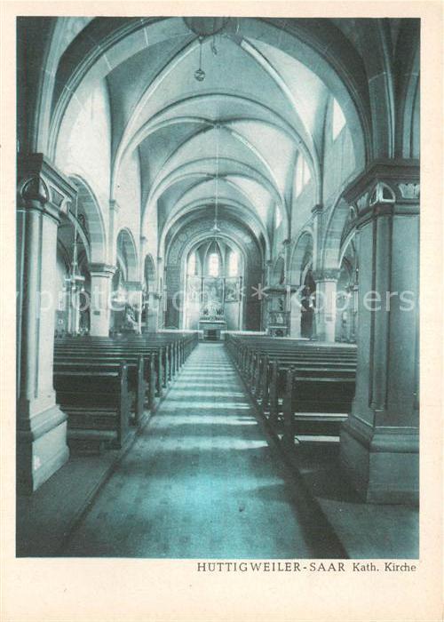 AK / Ansichtskarte Huettigweiler Ottweiler Katholische Kirche Innenansicht Kat. Ottweiler
