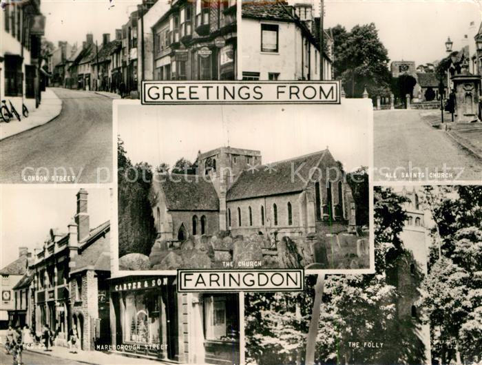 AK / Ansichtskarte Faringdon London Street All Saints Church Marlborough Street The Folly The Church