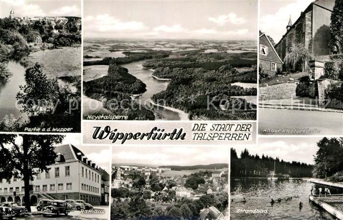 AK / Ansichtskarte Wipperfuerth Partie an der Wupper Klosterkirche Rathaus Strandbad Neyetalsperre Kat. Wipperfuerth