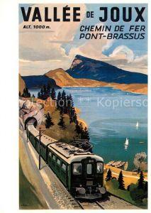 AK / Ansichtskarte Eisenbahn Affiche Chemins de Fer Vallorbe Le Pont Brassus 1945 Louis Koller  Kat. Eisenbahn