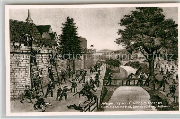 AK / Ansichtskarte Crailsheim Szene der Belagerung anno 1380 Kat. Crailsheim