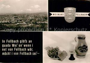AK / Ansichtskarte Fellbach Stadtpanorama Trinkspruch Weinkrug Weinglas Weintrauben Kat. Fellbach