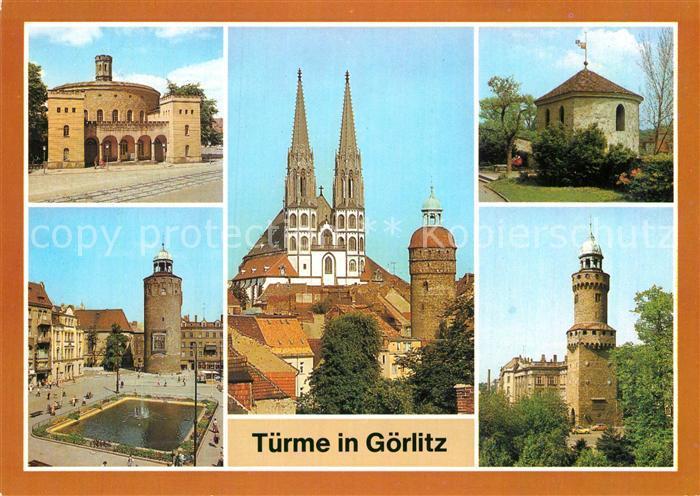 AK / Ansichtskarte Goerlitz Sachsen Kaisertrutz Marienplatz Dicker Turm Peterskirche Nikolaiturm Wehrturm Ochsenbastei Reichenbacher Turm Kat. Goerlitz