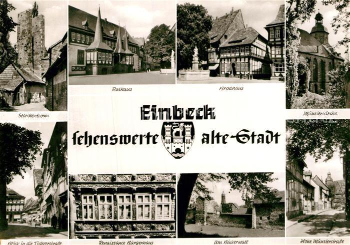 AK / Ansichtskarte Einbeck Niedersachsen Storchenturm Rathaus Brodhaus Muensterkirche Strassenpartie Baeckerwall Renaissance Buergerhaus Kat. Einbeck