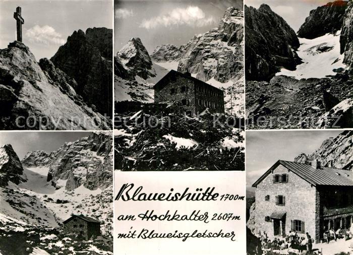 AK / Ansichtskarte Blaueishuette Berghaus am Hochkalter mit Blaueisgletscher Berchtesgadener Alpen Kat. Hochkalter Ramsau