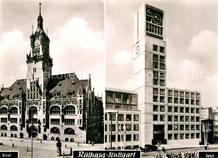 AK / Ansichtskarte Stuttgart Rathaus einst und jetzt Kat. Stuttgart