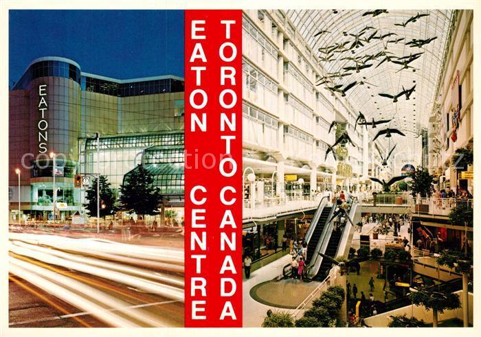 AK / Ansichtskarte Toronto Canada Eaton Centre Shopping Centre Downtown Kat. Ontario