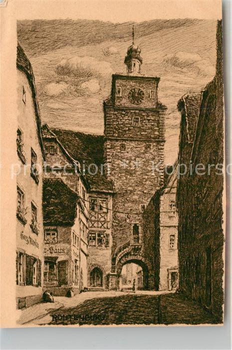 AK / Ansichtskarte Rothenburg Tauber Turm Kat. Rothenburg ob der Tauber