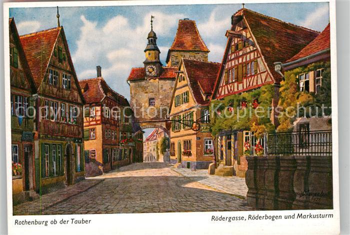 AK / Ansichtskarte Rothenburg Tauber Roedergase Roederbogen Markusturm Kuenstlerkarte Marschall Kat. Rothenburg ob der Tauber