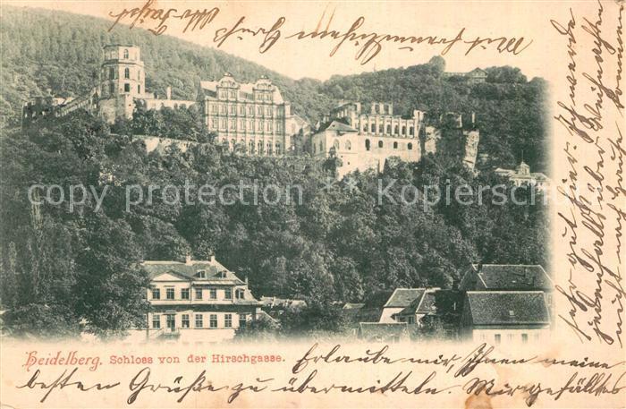 AK / Ansichtskarte Heidelberg Neckar Schloss von der Hirschgasse Kat. Heidelberg