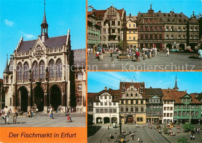 AK / Ansichtskarte Erfurt Rathaus Fischmarkt Haus Zum Breiten Herd Haus zum Roten Ochsen Historische Gebaeude Altstadt Kat. Erfurt