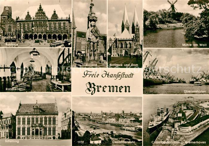 AK / Ansichtskarte Bremen Rathaus Ratskeller Schuetting Roland Dom  Kat. Bremen
