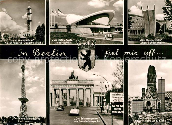 AK / Ansichtskarte Berlin Kongresshalle Luftbrueckendenkmal Funkturm Sektorengrenze  Kat. Berlin