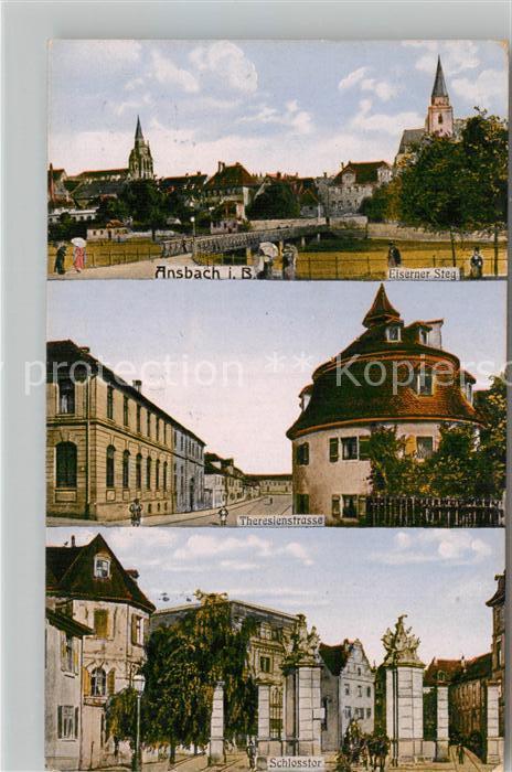 AK / Ansichtskarte Ansbach Mittelfranken Eiserner Steg Theresienstrasse Schlossstrasse Kat. Ansbach