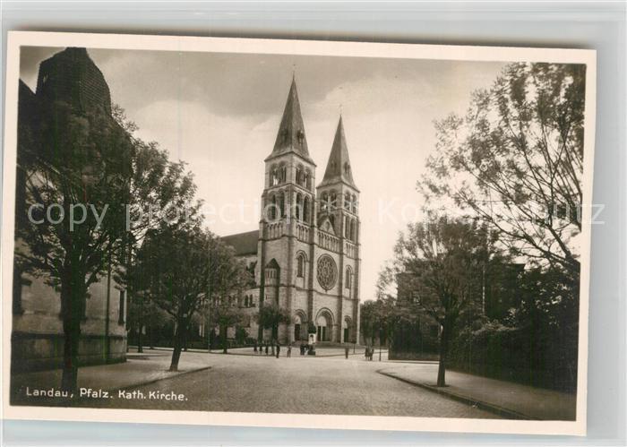 AK / Ansichtskarte Landau Pfalz Katholische Kirche Kat. Landau in der Pfalz