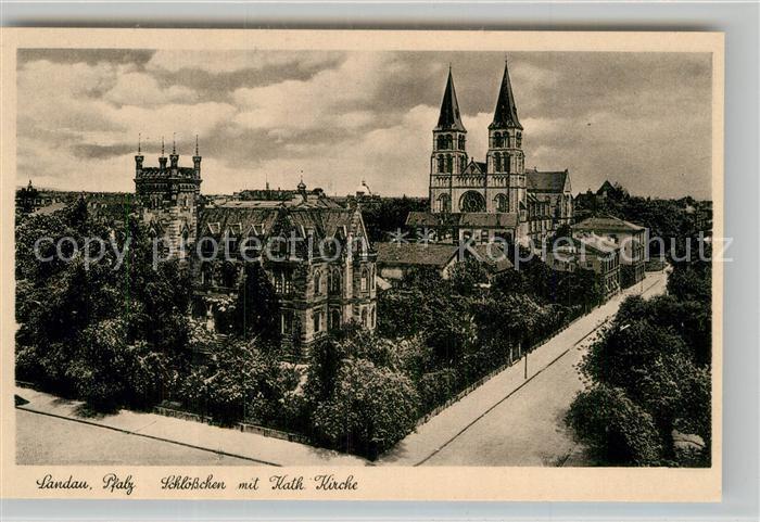AK / Ansichtskarte Landau Pfalz Schl?sschen Katholische Kirche Kat. Landau in der Pfalz