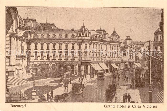 AK / Ansichtskarte Bukarest Grand Hotel Calea Victoriei Kat. Rumaenien