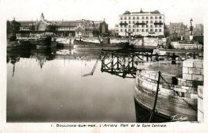 AK / Ansichtskarte Boulogne sur Mer Arriere Port et la Gare Centrale Kat. Boulogne sur Mer