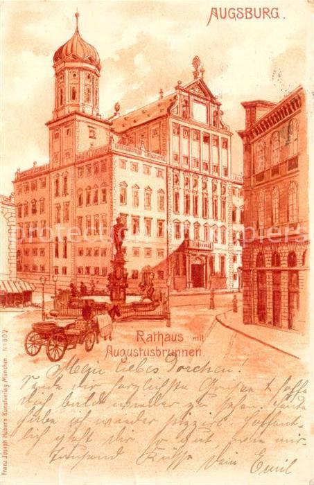 AK / Ansichtskarte Augsburg Rathaus Augustusbrunnen Kat. Augsburg
