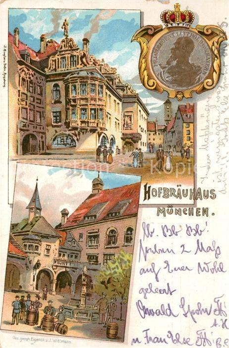 AK / Ansichtskarte Muenchen Hofbraeuhaus Prinzregent Luitpold von Bayern Kuenstlerkarte Kat. Muenchen