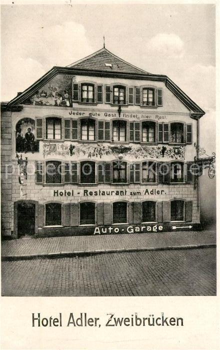 AK / Ansichtskarte Zweibruecken Hotel Adler Auto Garage Kat. Zweibruecken