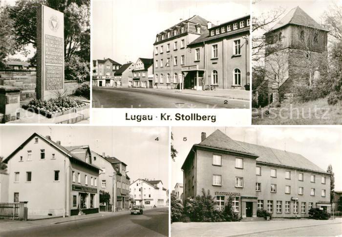 AK / Ansichtskarte Lugau Erzgebirge VdN Denkmal Klubhaus Karl Liebknecht Glockenturm Stollberger Strasse Stadtbuecherei Sparkasse Kat. Lugau Erzgebirge
