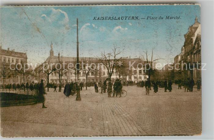 AK / Ansichtskarte Kaiserslautern Place du Marche Kat. Kaiserslautern