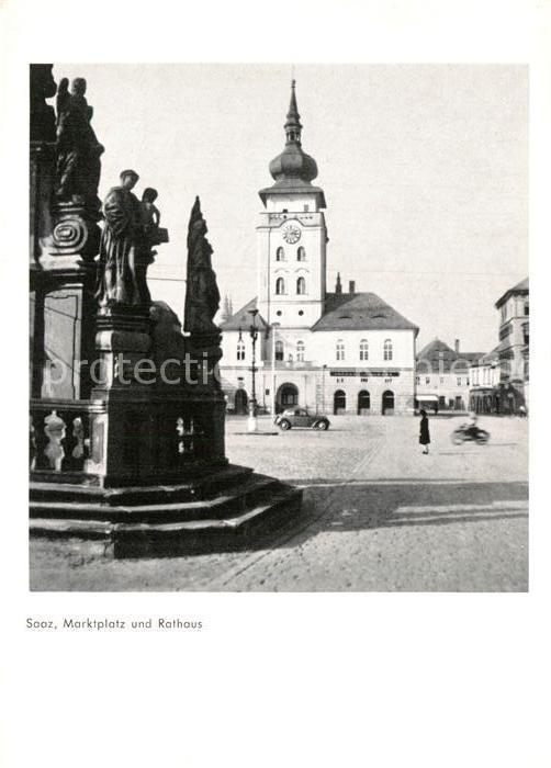 AK / Ansichtskarte Saaz Tschechien Marktplatz Rathaus  Kat. zatec