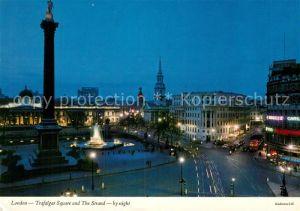 AK / Ansichtskarte London Trafalgar Square and The Strand by night Kat. City of London