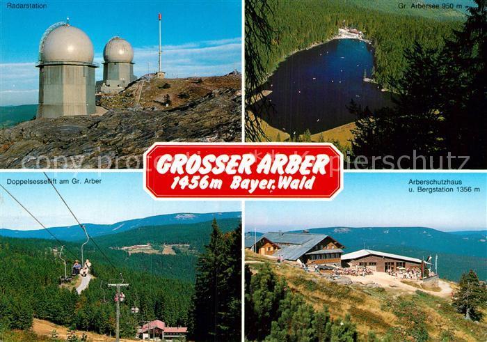 AK / Ansichtskarte Grosser Arber Radarstation Arbersee Schutzhaus Bergstation Sessellift Kat. Bayerisch Eisenstein