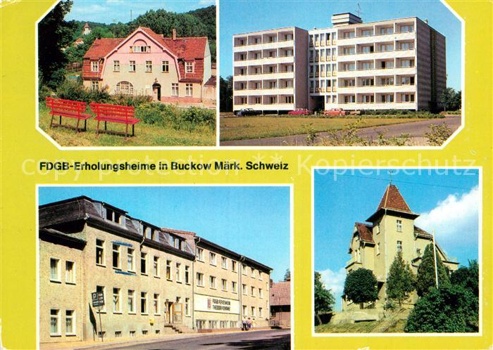 AK / Ansichtskarte Buckow Maerkische Schweiz FDGB Erholungsheim Maerkische Schweiz Theodor Fontane Bergschloesschen Kat. Buckow Maerkische Schweiz