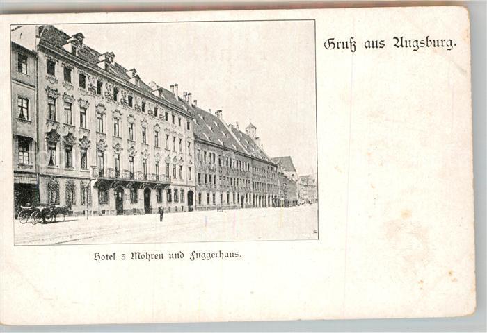 AK / Ansichtskarte Augsburg Hotel drei Mohren Fuggerhaus Kat. Augsburg