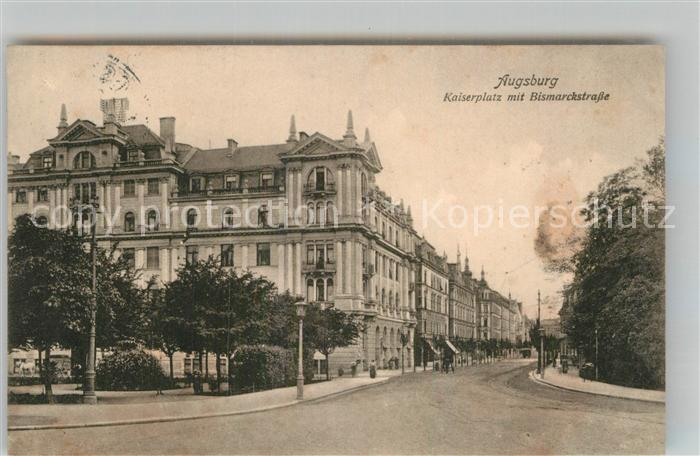 AK / Ansichtskarte Augsburg Kaiserplatz Bismarckstrasse Kat. Augsburg