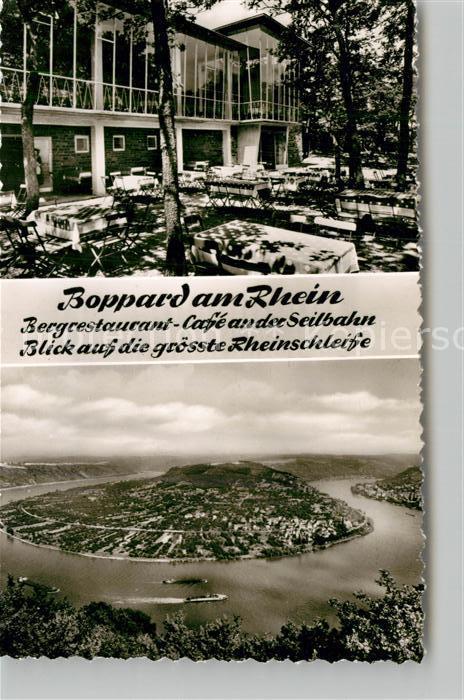 AK / Ansichtskarte Boppard Rhein Bergrestaurant Cafe Seilbahn Rheinschleife Kat. Boppard