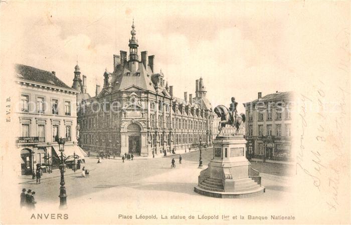 AK / Ansichtskarte Anvers Antwerpen Place Leopold Statue de Leopold 1er Banque Nationale Kat.