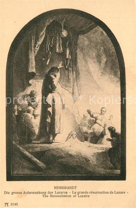 AK / Ansichtskarte Rembrandt Die grosse Auferweckung des Lazarus Ackermann Berlag Nr. 2140 Kat. Persoenlichkeiten