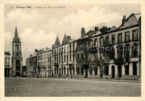 AK / Ansichtskarte Tournai Hainaut Place du Parc et Beffroi Kat.