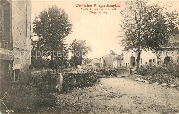 AK / Ansichtskarte Les Carrieres Westlicher Kriegsschauplatz Strasse Wegesperrung Kat. Carrieres sur Seine