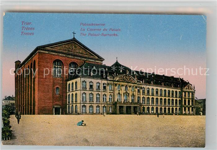 AK / Ansichtskarte Trier Palastkaserne Kat. Trier