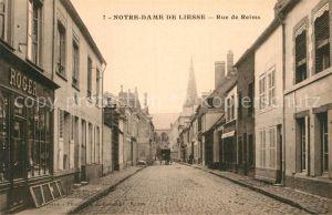 AK / Ansichtskarte Notre Dame de Liesse Rue de Reims  Kat. Liesse Notre Dame