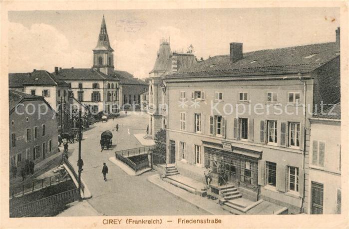 AK / Ansichtskarte Cirey Vesoul Friedensstrasse  Kat. Cirey