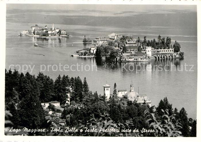 AK / Ansichtskarte Isola Bella e Isola Pescatori viste da Stresa Kat. Lago Maggiore