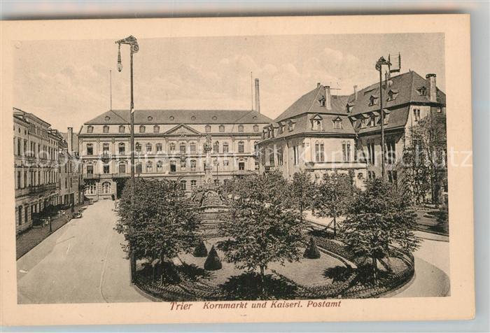 AK / Ansichtskarte Trier Kornmarkt und Kaiserliches Postamt Kat. Trier