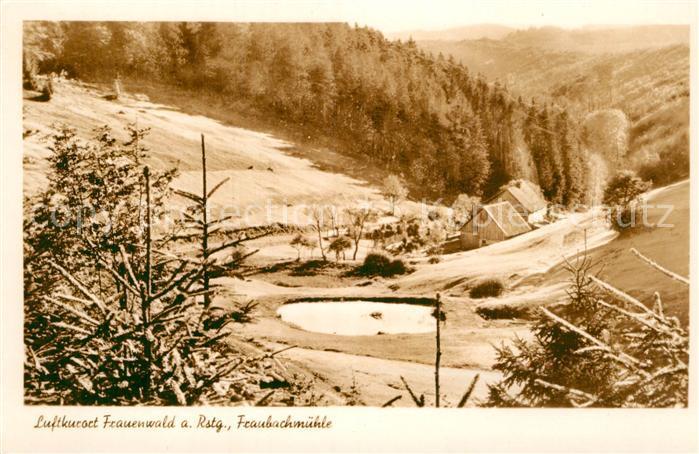 AK / Ansichtskarte Frauenwald Thueringen Fraubachmuehle Kat. Frauenwald