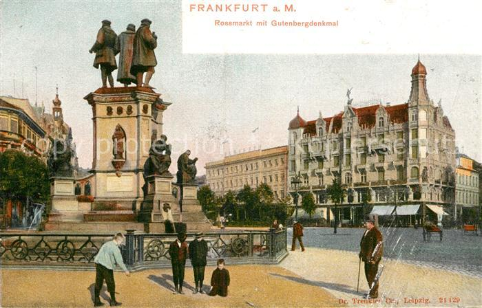 AK / Ansichtskarte Frankfurt Main Rossmarkt Gutenbergdenkmal  Kat. Frankfurt am Main